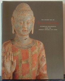 The Golden Age of Chinese Archaeology 1999