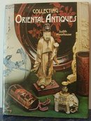 Collecting Oriental Antiques J. Moorhouse 1976