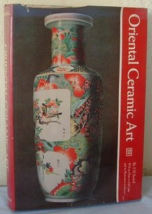 ORIENTAL CERAMIC ART by Stephen W. Bushell 1980