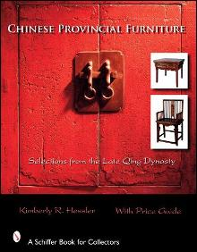 Chinese Provincial Furniture & Furnishings, Selections from the Late Qing Dynasty