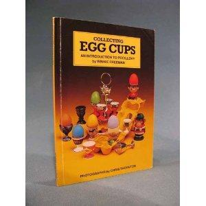 Collecting Egg Cups: An Introduction to Pocivolly