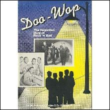Doo-Wop: The Forgotten Third of Rock 'n Roll