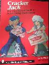 Cracker Jack: The Unauthorized Guide to Advertising Collectibles
