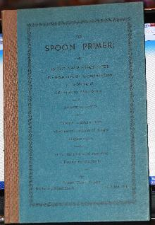 The Spoon Primer 1941 Fist Edition Signed Evrett Crosby