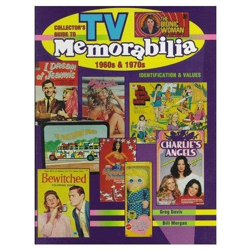 Collector's Guide to TV Memorabilia 1960s & 1970s: Identification and Values