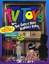 TV Toys and the Shows That Inspired Them