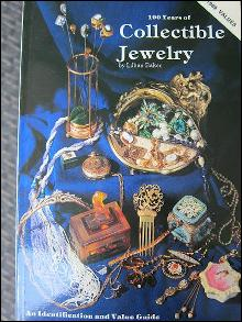 100 Years of Collectible Jewelry: An Identification and Value Guide