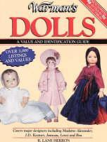 Warman's Dolls: A Value and Identification Guide