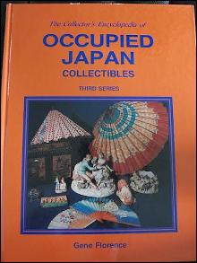 The Collector's Encyclopedia of Occupied Japan Collectibles, Third Series