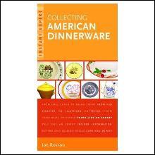 Instant Expert: Collecting American Dinnerware