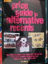 Goldmine Price Guide to Alternative Records