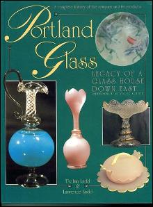 Portland Glass: Legacy of a Glass House Down East