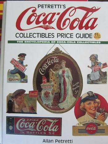 Petretti's Coca-Cola Collectibles Price Guide: The Encyclopedia of Coca-Cola Collectibles (11th Edition)