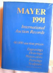 1991 - MAYER INTERNATIONAL AUCTION RECORDS
