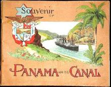 SOUVENIR BOOKLET FROM THE PANAMA CANAL