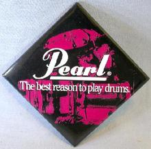 COLLECTIBLE PIN BACK BADGE -  PEARL DRUMS