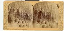 STEREOVIEW - NIAGARA, A GROTTO UNDER THE ICE MOUNTAIN