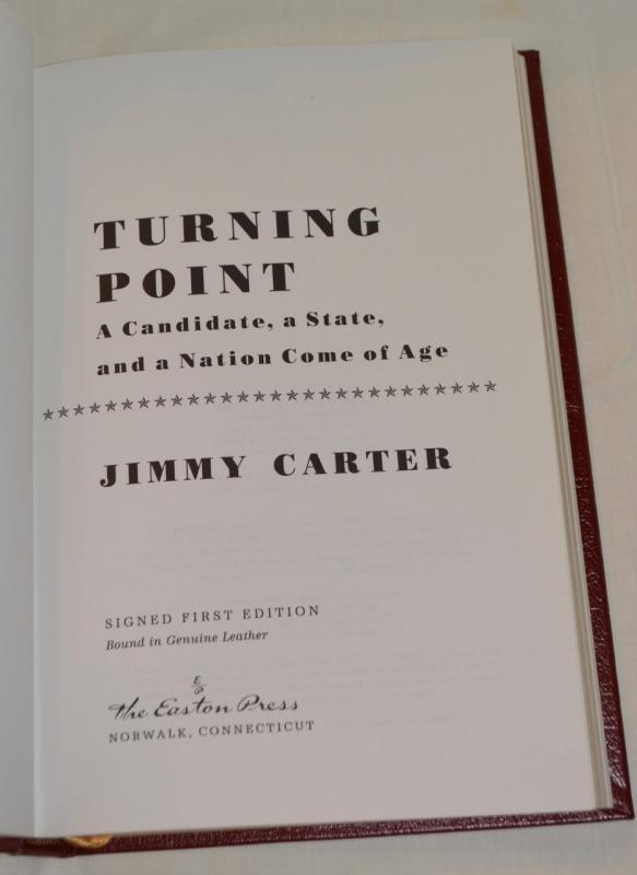 TURNING POINT BY PRESIDENT JIMMY CARTER - AUTOGRAPHED COPY!