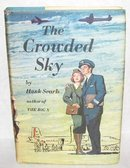 VINTAGE SUSPENSE NOVEL - THE CROWDED SKY
