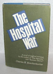 VINTAGE NOVEL - THE HOSPITAL WAR