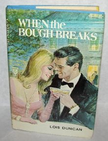 VINTAGE ROMANCE NOVEL - WHEN THE BOUGH BREAKS