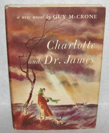 VINTAGE ROMANCE NOVEL - CHARLOTTE and DR. JAMES
