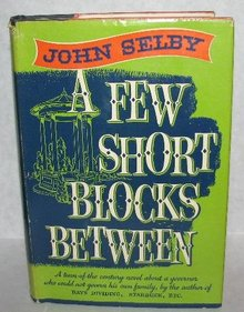 VINTAGE NOVEL - A FEW SHORT BLOCKS BETWEEN