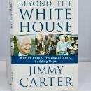 AUTOGRAPHED - Beyond the White House by Jimmy Carter