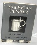 BOOK: AMERICAN PEWTER