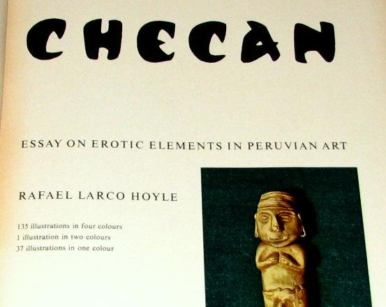 CHECAN - ESSAY ON EROTIC ELEMENTS OF PERUVIAN ART