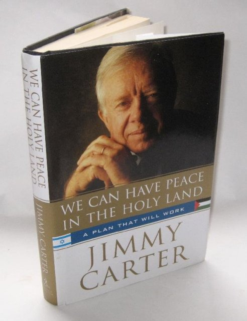 JIMMY CARTER AUTOGRAPHED BOOK - WE CAN HAVE PEACE IN THE HOLY LAND