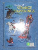 Book - Stories of Strange Happenings B2369