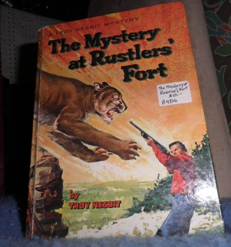 Book - The Mystery at Rustlers' Fort B4806