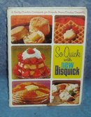 Vintage Cookbook So Quick With New Bisquick