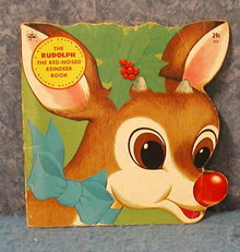 Rudolph The Red Nosed Reindeer-Child's Book