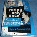Young Only Once - Secrets of Fun and Success