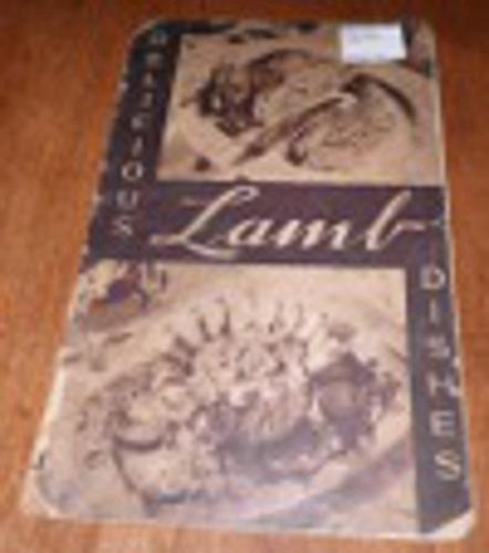Delicious Lamb Dishes Cookbook B4572