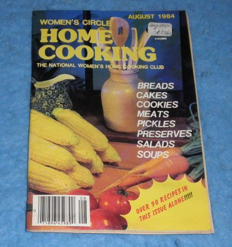 Cookbook -Womens Circle Home CookingAugust 1984