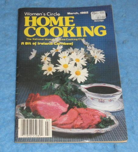 Cookbook -Womens Circle Home Cooking March 1982