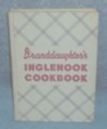 Vintage Granddaughter's Inglenook Cook Book