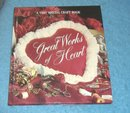 Vintage Great Works of Heart Very Special Craft Book