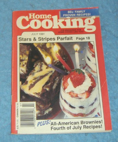 Vintage Magazine - Home Cooking July 1991