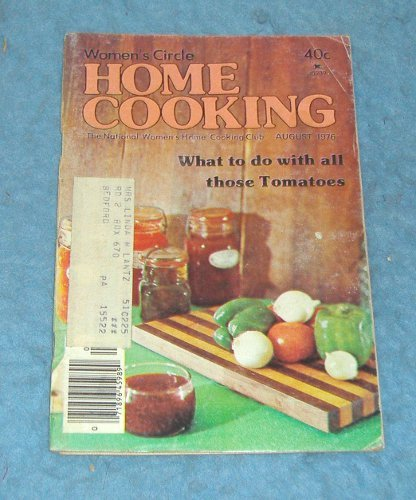 Vintage Magazine - Home Cooking August 1976