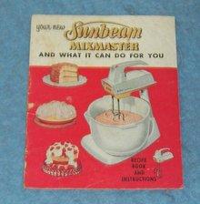 Vintage  Sunbeam Mix Master Recipes