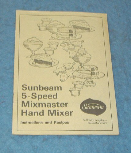 Vintage Manual - Sunbeam  Mix Master  & Recipes