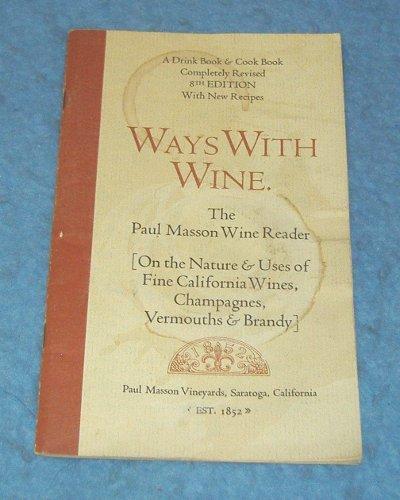 Vintage  Cook Book - Ways with Wine