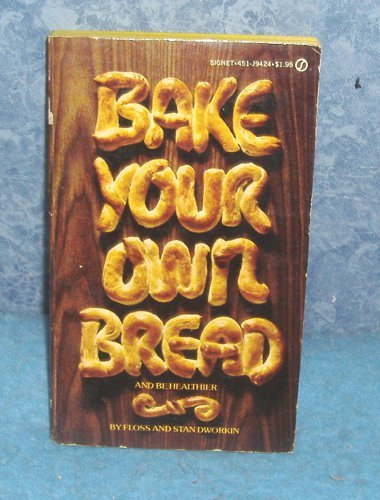 Vintage Cook Book Bake Your Own Bread