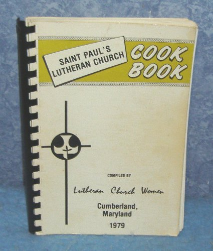 Vintage Cookbook - St. Paul's Lutheran Church