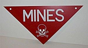 Vietnam War Mines Sign 1960s