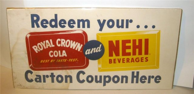 Nehi Royal Crown Soda Sign 1940s